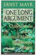 One Long Argument Charles Darwin and the Genesis of Modern Evolutionary Thought