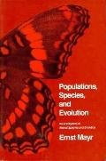 Populations, Species and Evolution An Abridgment of Animal Species and Evolution
