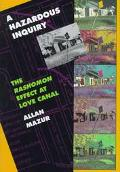 Hazardous Inquiry The Rashomon Effect at Love Canal