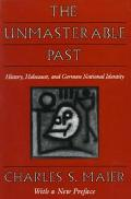 Unmasterable Past History, Holocaust, and German National Identity