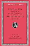 Tertullian Apology and De Spectaculis