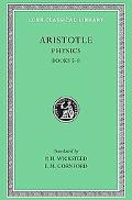 Aristotle the Physics Loeb 255, Books V-VIII