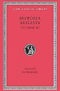 Scriptores Historiae Augustae The Two Valerians, the Two Gallieni, the Thirty Pretenders, th...