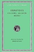 Euripides Cyclops, Alcestis, Medea
