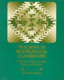 Teaching in Multilingual Classrooms: A Teacher's Guide to Context, Process, and Content