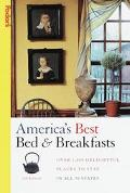 America's Best Bed and Breakfasts: Over 1600 Delightful Places to Stay in All 50 States (Fod...