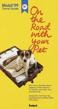 On the Road with Your Pet; Mobil 99 (1999) - Fodor's Travel Guides - Paperback