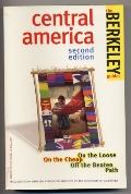 Berkeley Guides: Central America: On the Loose, on the Cheap, off the Beaton Path