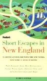 Short Escapes In New England: 25 Country Getaways for People Who Love to Walk (Fodor's Short...