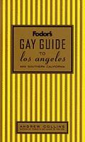 Fodor's Gay Guide to Los Angeles and Southern California (1997)
