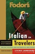Fodor's Italian for Travelers Phrase Book