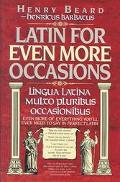 Latin for Even More Occasions (Lingua Latina Multo Pluribus Occasionibus)