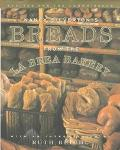 Nancy Silverton's Breads from the LA Brea Bakery Recipes for the Connoisseur