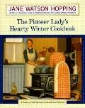 Pioneer Lady's Hearty Winter Cookbook - Jane Watson Hopping - Hardcover - 1st ed