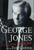 I Lived to Tell It All - George Jones - Hardcover