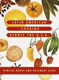 Latin American Cooking Across the U.S.A.