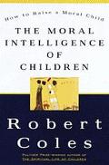 MORAL INTELLIGENCE OF CHILDREN