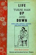 Life Turns Man Up and Down High Life, Useful Advice, and Mad English