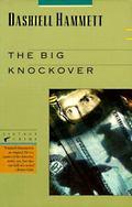 Big Knockover Selected Stories and Short Novels