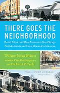 There Goes the Neighborhood Racial, Ethnic, and Class Tensions in Four Chicago Neighborhoods...