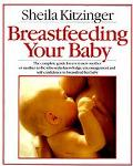 Breastfeeding Your Baby - Shelia Kitzinger - Paperback