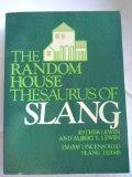 Random House Thesaurus of Slang
