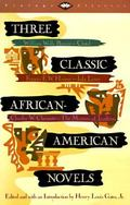 Three Classic African American Novels Clotel; Or the President's Daughter, Iola Leroy or Sha...