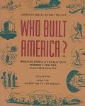 Who Built America?,v.2