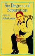 Six Degrees of Separation A Play