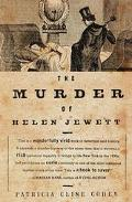 Murder of Helen Jewett The Life and Death of a Prostitute in Nineteenth-Century New York