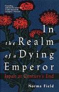 In the Realm of a Dying Emperor/Japan at Century's End