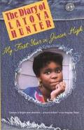 Diary of Latoya Hunter My First Year in Junior High