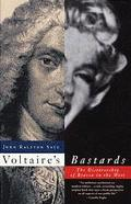 Voltaire's Bastards The Dictatorship of Reason in the West