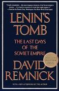 Lenin's Tomb The Last Days of the Soviet Empire
