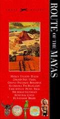 Knopf Guide the Route of the Mayas