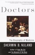 Doctors The Biography of Medicine