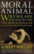 Moral Animal Evolutionary Psychology and Everyday Life