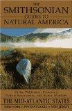 The Smithsonian Guides to Natural America: The Mid-Atlantic States: The Mid-Atlantic States:...