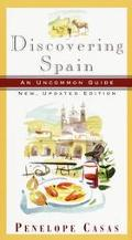 Discovering Spain An Uncommon Guide