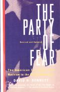 Party of Fear From Nativist Movements to the New Right in American History