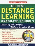 Best Distance Learning Graduate Schools: Earning Your Degree Without Leaving Home (1999) - C...