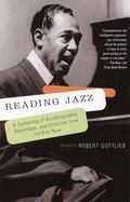 Reading Jazz A Gathering of Autobiography, Reportage, and Criticism from 1919 to Now