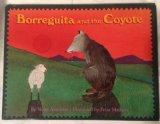 Borreguita and the Coyote: A Tale from Ayutla, Mexico - Verna Aardema - Hardcover