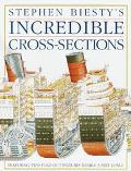 Stephen Biesty's Incredible Cross-Sections - Richard H. Platt Jr. - Hardcover - 1st American ed