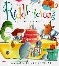 Riddle-icious - J. Patrick Lewis - Hardcover