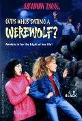 Guess Who's Dating a Werewolf? - J.R. R. Black - Paperback