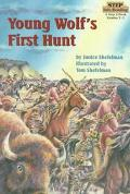 Young Wolf's First Hunt: (Step into Reading Books Series: A Step 3 Book)
