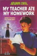 My Teacher Ate My Homework - J. R. Black - Paperback