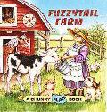 Fuzzytail Farm - Cynthia Alvarez - Board Book