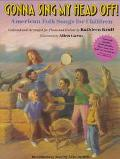 Gonna Sing My Head Off!: Americam Folk Songs for Children - Kathleen Krull - Paperback